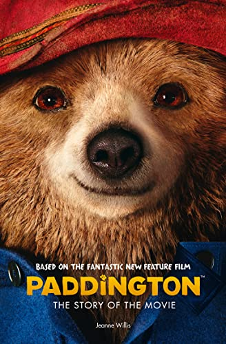 Paddington: The Story of the Movie (Paddington movie) von Harper Collins Publ. UK