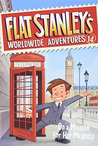 Flat Stanley's Worldwide Adventures #14: On a Mission for Her Majesty von HarperCollins