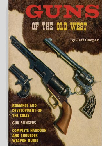 Guns of the Old West von Paladin Press,U.S.