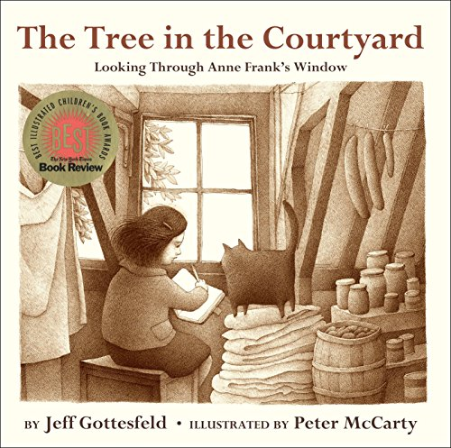 The Tree in the Courtyard: Looking Through Anne Frank's Window von Knopf Books for Young Readers