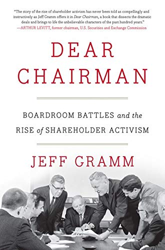 Dear Chairman: Boardroom Battles and the Rise of Shareholder Activism von Harper Business