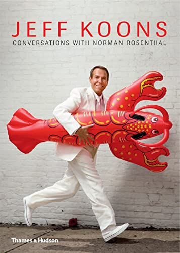 Jeff Koons: Conversations with Norman Rosenthal von Thames & Hudson