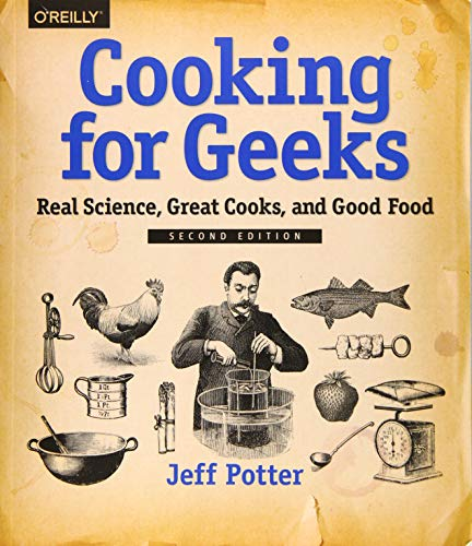 Cooking for Geeks: Real Science, Great Cooks, and Good Food von O'Reilly UK Ltd.