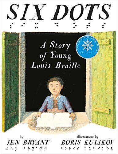 Six Dots: A Story of Young Louis Braille von Knopf Books for Young Readers