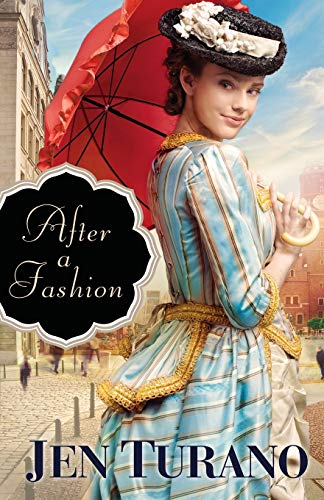 After a Fashion von Bethany House Publishers