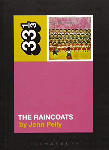 The Raincoats' The Raincoats (33 1/3, Band 126) von Bloomsbury Academic