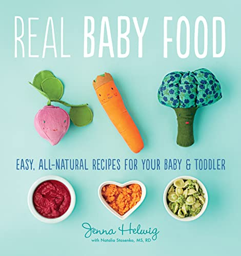 Real Baby Food: Easy, All-Natural Recipes for Your Baby and Toddler von Houghton Mifflin Harcourt