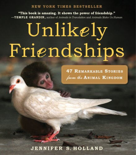 Unlikely Friendships: 47 True Stories of Animal Friendship von Workman Publishing