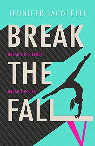 Break The Fall: The compulsive sports novel about the power of standing together von Hodder Children's Books