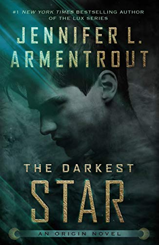 The Darkest Star (Lux, Band 1) von Macmillan USA