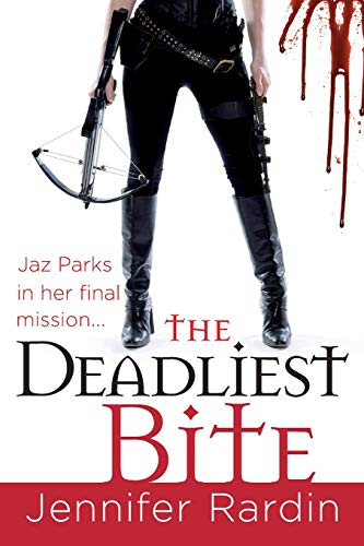 The Deadliest Bite (Jaz Parks, Band 8) von Orbit
