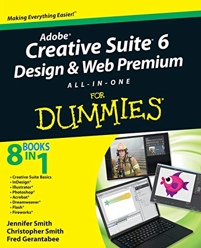 Adobe Creative Suite 6 Design and Web Premium All-In-One for Dummies (For Dummies Series) von FOR DUMMIES