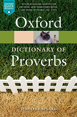 The Oxford Dictionary of Proverbs (Oxford Quick Reference) von Oxford University Press