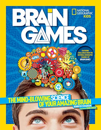 National Geographic Kids Brain Games: The Mind-Blowing Science of Your Amazing Brain von National Geographic Children's Books