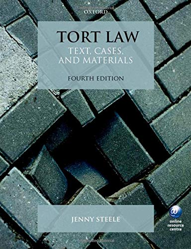 Tort Law: Text, Cases, and Materials von Oxford University Press
