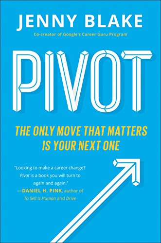 Pivot: The Only Move That Matters Is Your Next One von Penguin LCC US