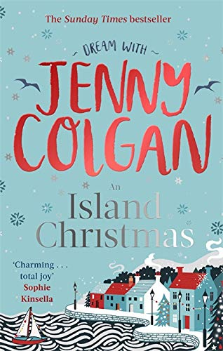 An Island Christmas: Fall in love with the ultimate festive read from bestseller Jenny Colgan (Mure, Band 4) von Sphere