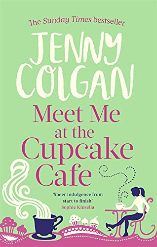 Meet Me At The Cupcake Café (Cupcake Cafe) von Little, Brown Book Group; Sphere