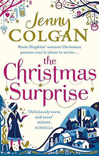 The Christmas Surprise (Rosie Hopkins, Band 3) von Little, Brown Book Group; Sphere