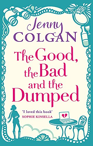 The Good, The Bad And The Dumped von Little, Brown Book Group