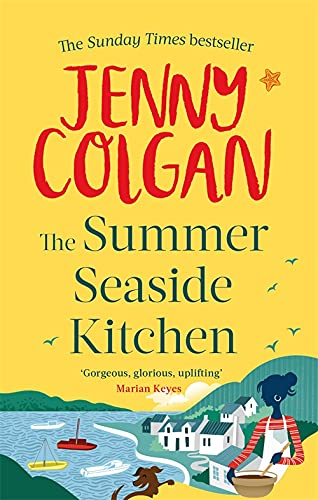 The Summer Seaside Kitchen: Winner of the RNA Romantic Comedy Novel Award 2018 (Mure, Band 1) von Little, Brown Book Group