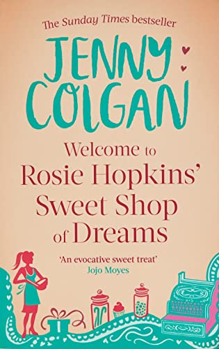 Welcome To Rosie Hopkins' Sweetshop Of Dreams von Little, Brown Book Group