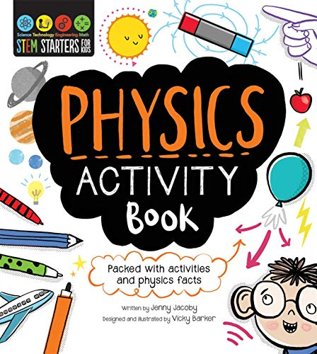STEM Starters  For Kids Physics Activity Book: Packed with activities and physics facts
