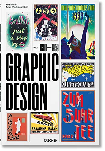 The History of Graphic Design. Vol. 1, 1890–1959 (XX Format, Band 1) von Taschen