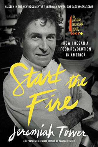 Start the Fire: How I Began A Food Revolution In America von Anthony Bourdain/Ecco