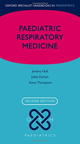 Hull, J: Paediatric Respiratory Medicine (Oxford Specialist Handbooks) von Oxford University Press
