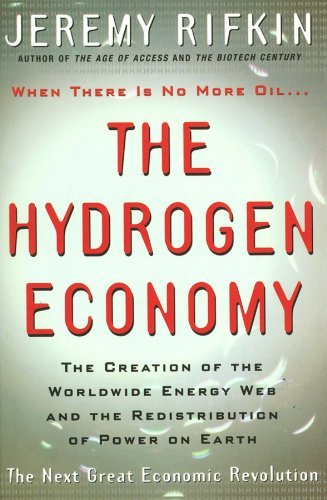 The Hydrogen Economy (Creation of the Worldwide Energy Web and the Redistribution) von Blackwell Publishers