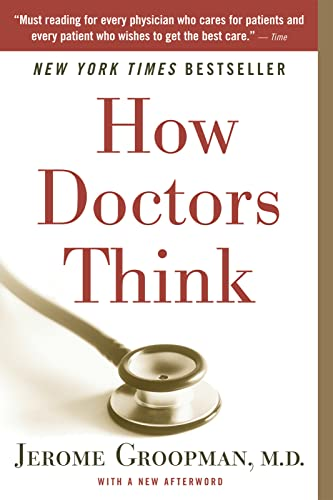 How Doctors Think von Mariner Books