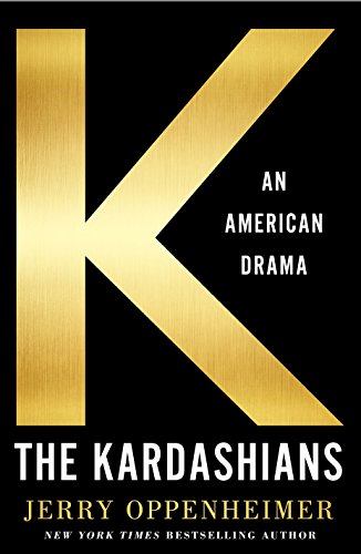 The Kardashians: An American Drama von St. Martin's Press