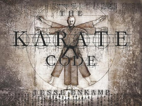 The Karate Code: Did You Ever Ask Yourself What Karate Really Means? von CreateSpace Independent Publishing Platform