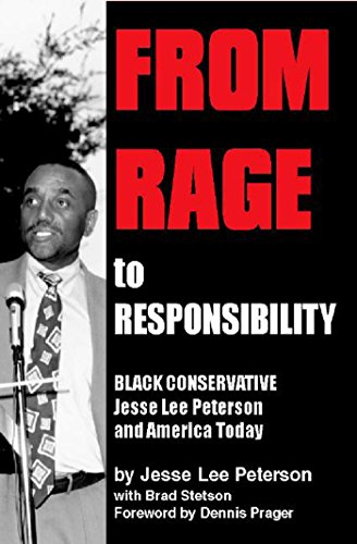 From Rage to Responsibility: Black Conservative Jesse Lee Peterson and America Today von PARAGON HOUSE PUBL