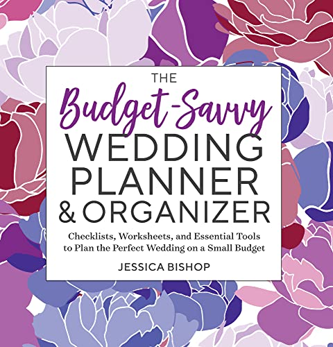 The Budget-Savvy Wedding Planner & Organizer: Checklists, Worksheets, and Essential Tools to Plan the Perfect Wedding on a Small Budget von TEMESCAL PR