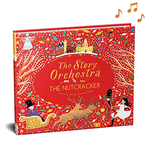 The Story Orchestra: The Nutcracker: Press the Note to Hear Tchaikovsky's Music von FRANCES LINCOLN