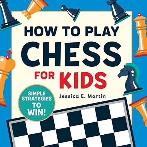 How to Play Chess for Kids: Simple Strategies to Win von ROCKRIDGE PR