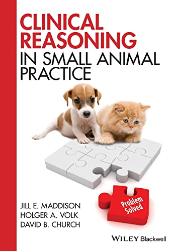 Clinical Reasoning in Small Animal Practice von Wiley-Blackwell