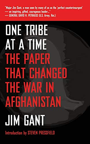 One Tribe at a Time: The Paper that Changed the War in Afghanistan von Black Irish Entertainment LLC