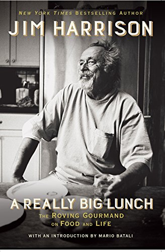 A Really Big Lunch: The Roving Gourmand on Food and Life von GROVE ATLANTIC