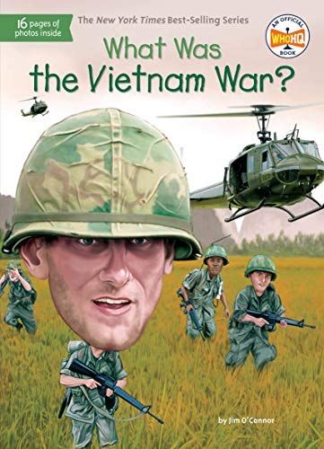 What Was the Vietnam War? von Penguin Workshop
