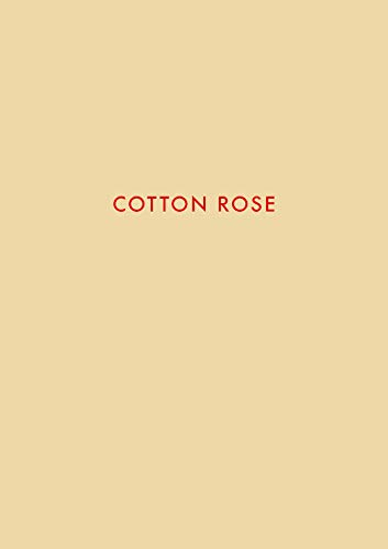 Cotton Rose von Steidl