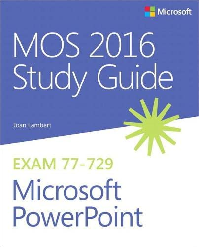 MOS 2016 Study Guide for Microsoft PowerPoint (Mos Study Guide) von Microsoft Press