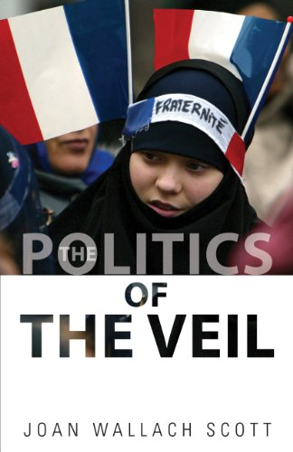 Scott, J: Politics of the Veil (The Public Square) von Princeton University Press
