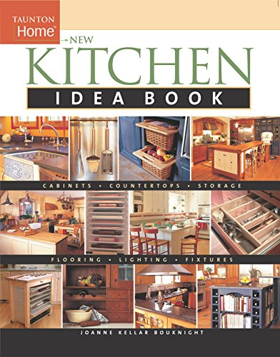 New Kitchen Idea Book: Taunton Home (Tauton's Idea Book Series) von TAUNTON PR