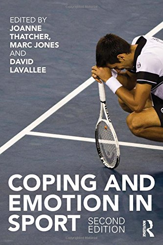 Coping and Emotion in Sport: Second Edition von Taylor & Francis Ltd