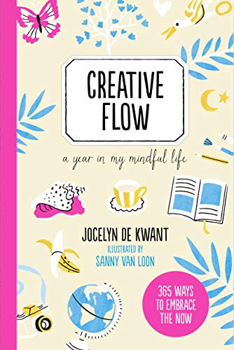 Creative Flow: A Year in My Mindful Life von The Ivy Press
