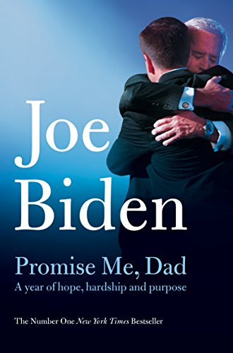 Promise Me, Dad: The heartbreaking story of Joe Biden's most difficult year von Pan