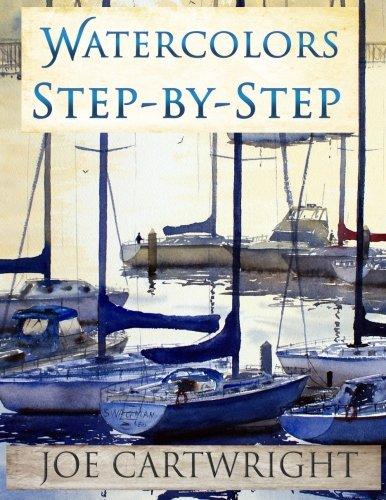 Watercolors Step-By-Step von CreateSpace Independent Publishing Platform